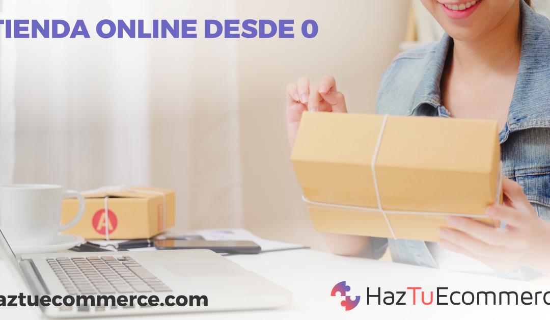 Tienda online desde cero, ecommerce, haz tu tienda online, crea tu eccomerce