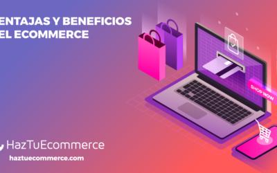 ¿Cuáles son las ventajas de un ecommerce?