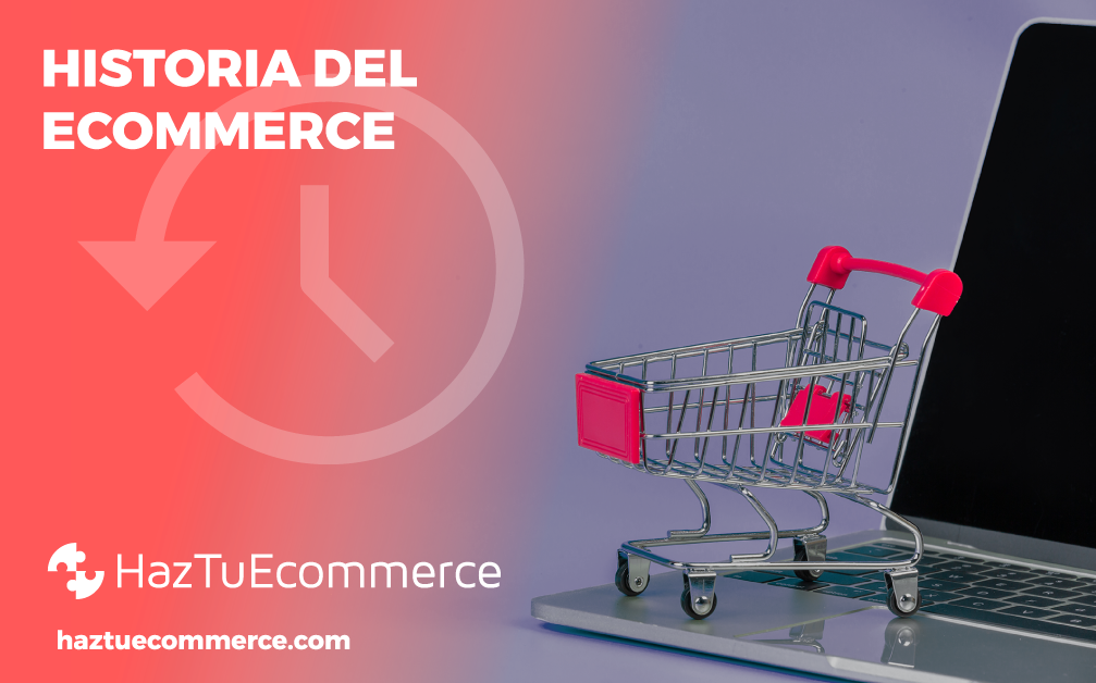 ¿Conoces la historia del ecommerce?
