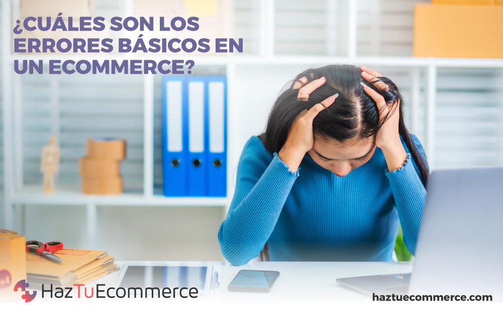 errores ecommerce, errores básicos ecommerce, errores tienda online
