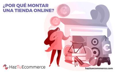 Motivos por los que montar una tienda online